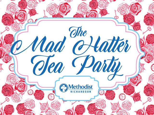 Red and white roses outline the text that reads The Mad Hatter Tea Party Methodist Richardson.